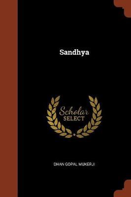 Sandhya by Dhan Gopal Mukerji