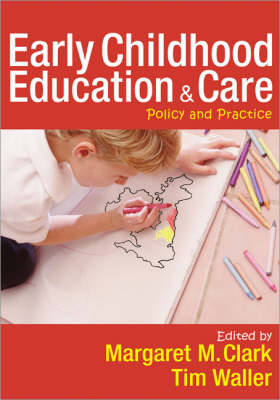 Early Childhood Education and Care by Margaret Clark