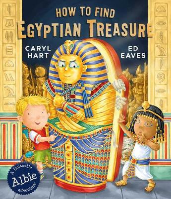 How to Find Egyptian Treasure by Caryl Hart