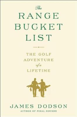 Range Bucket List by James Dodson