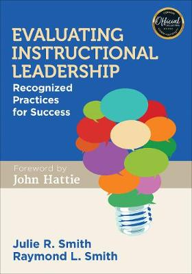 Evaluating Instructional Leadership by Julie R. Smith