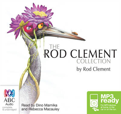 The Rod Clement Collection: Feathers For Phoebe Plus 5 More by Rod Clement