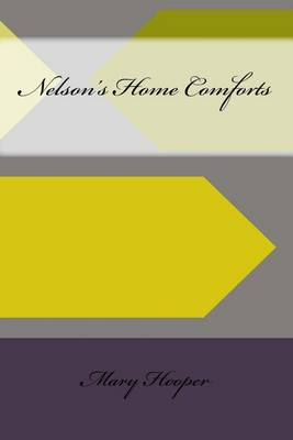 Nelson's Home Comforts by Mary Hooper