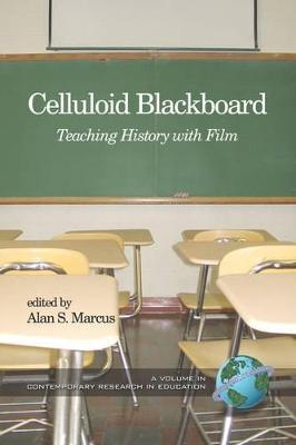 Celluloid Blackboard by Alan S. Marcus