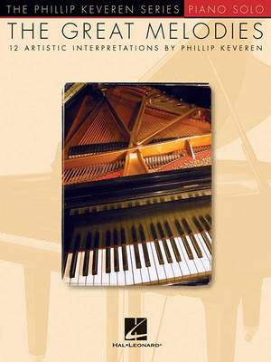 The Great Melodies by Phillip Keveren