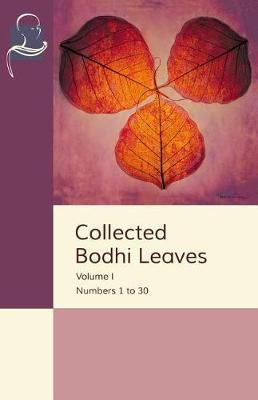 Collected Bodhi Leaves Volume I by Pariyatti Publishing