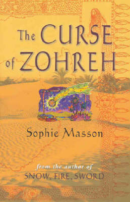 The Curse of Zohreh by Sophie Masson