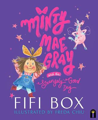 Minty Mae Gray and the Strangely Good Day book