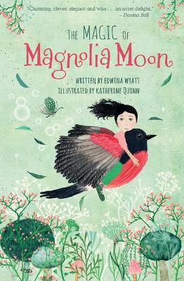 The Magic of Magnolia Moon by Edwina Wyatt