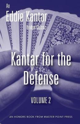 Kantar for the Defense Volume 2 by Eddie Kantar
