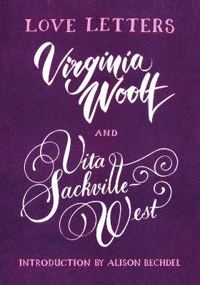Love Letters: Vita and Virginia book