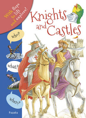 Who? What? When? Knights and Castles by Anita Ganeri