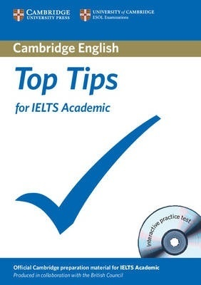 Top Tips for IELTS Academic Paperback with CD-ROM by Cambridge ESOL