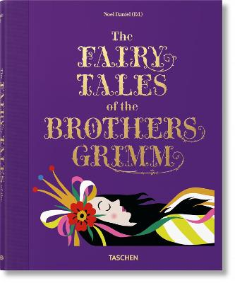The Fairy Tales of the Brothers Grimm by Noel Daniel
