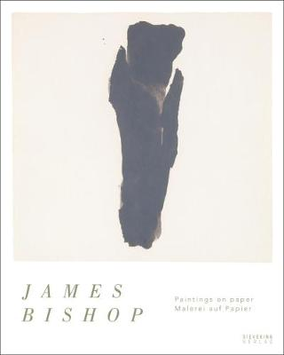 James Bishop: Paintings on paper | Malerei auf Papier by Gianfranco Verna