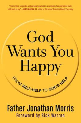 God Wants You Happy by Jonathan Morris