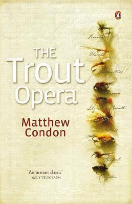 Trout Opera by Matthew Condon