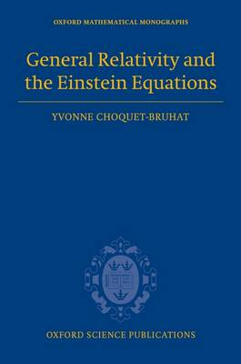 General Relativity and the Einstein Equations book