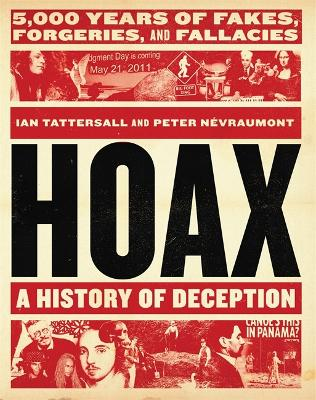 Hoax: A History of Deception by Ian Tattersall