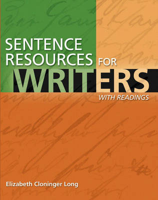 Sentence Resources for Writers, with Readings by Elizabeth C. Long