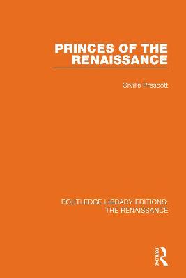 Princes of the Renaissance book