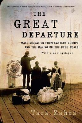 The Great Departure by Tara Zahra