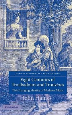 Eight Centuries of Troubadours and Trouveres book