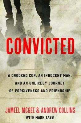 Convicted by Jameel McGee