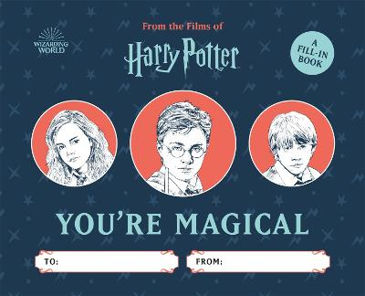 Harry Potter: You're Magical: A Fill-In Book book
