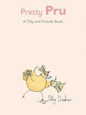 Pretty Pru by Polly Dunbar