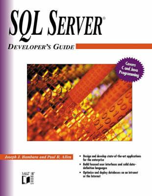 SQL Server 7 Developer's Guide by Joseph J. Bambara