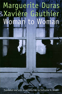 Woman to Woman by Xaviere Gauthier