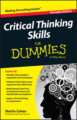 Critical Thinking Skills For Dummies by Martin Cohen