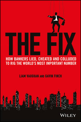 The Fix by Liam Vaughan