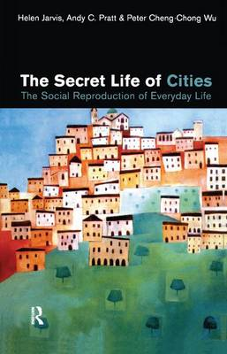 Secret Life of Cities by Helen Jarvis