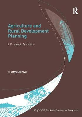 Agriculture and Rural Development Planning by H. David Akroyd
