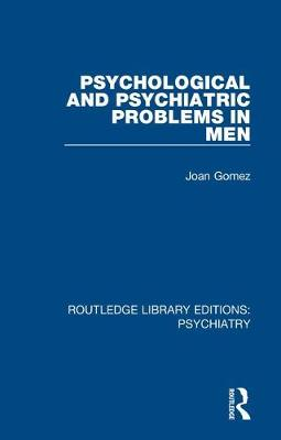 Psychological and Psychiatric Problems in Men book