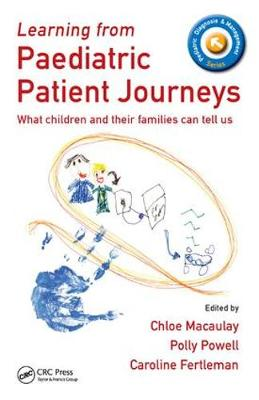 Learning from Paediatric Patient Journeys by Chloe Macaulay