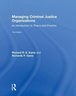 Managing Criminal Justice Organizations book