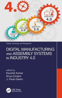 Digital Manufacturing and Assembly Systems in Industry 4.0 book