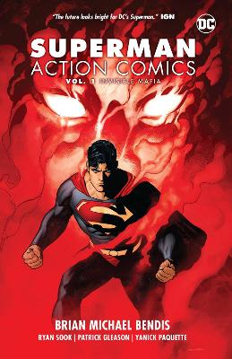 Superman: Action Comics Volume 1: Invisible Mafia by Brian Michael Bendis