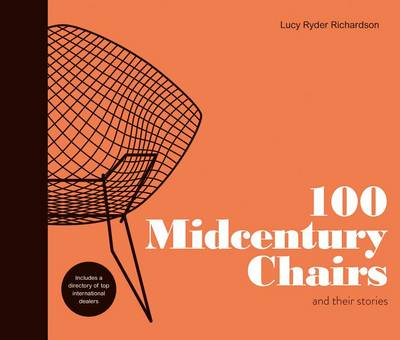 100 Midcentury Chairs by Lucy Richardson
