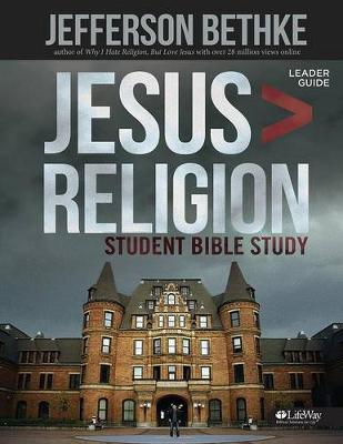 Jesus > Religion - Student Leader Guide by Jefferson Bethke