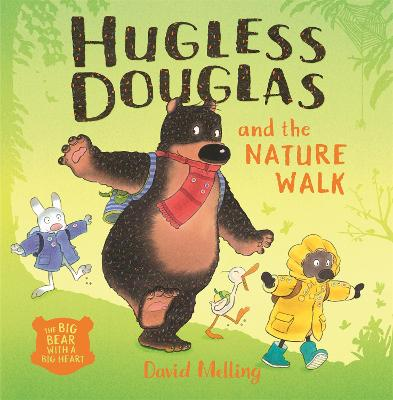 Hugless Douglas and the Nature Walk by David Melling