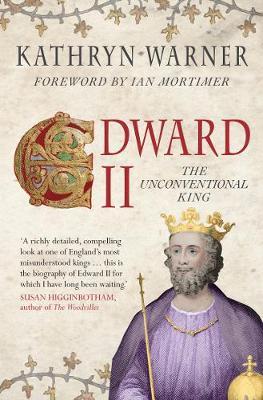 Edward II by Kathryn Warner