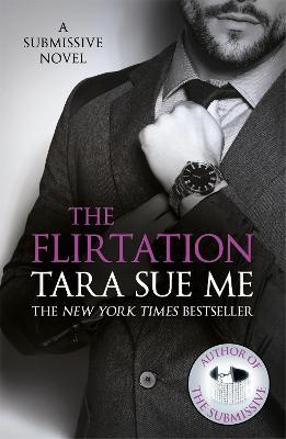 Flirtation: Submissive 9 by Tara Sue Me