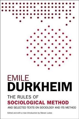The Rules of Sociological Method by Emile Durkheim