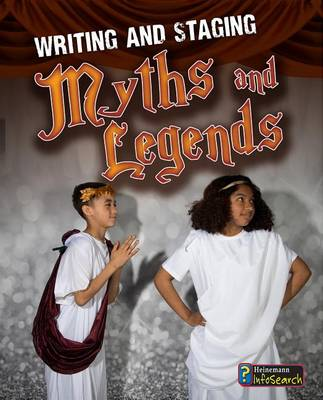 Writing and Staging Myths and Legends book