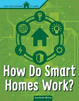 How Do Smart Homes Work? book