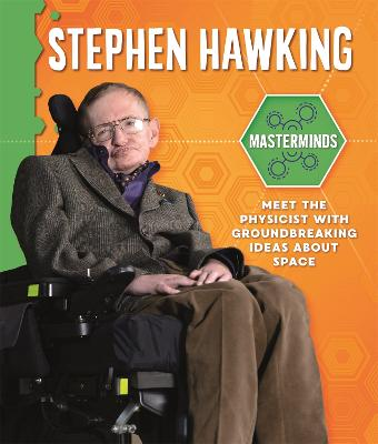 Masterminds: Stephen Hawking by Izzi Howell